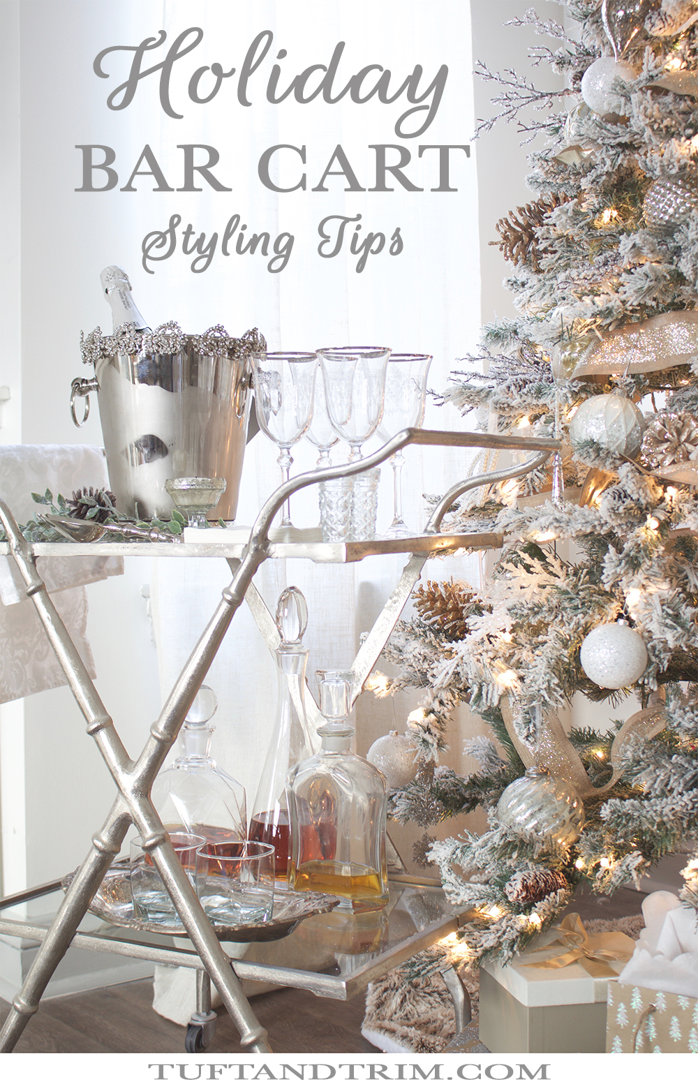 How To Style Your Bar Cart For The Holidays Tuft Trim